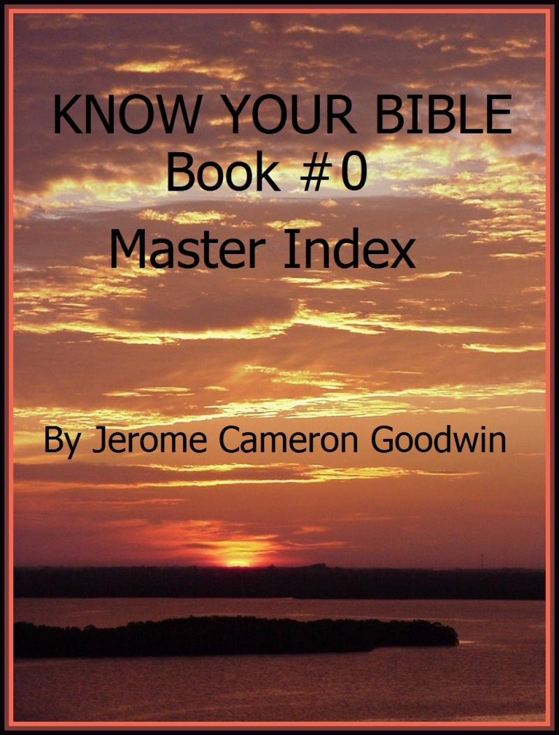 Click this image to see the KNOW YOUR BIBLE Master Index